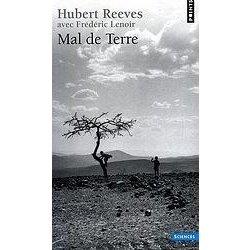 Mal de Terre – Hubert Reeves et Frédéric Lenoir, aux Editions du Seuil