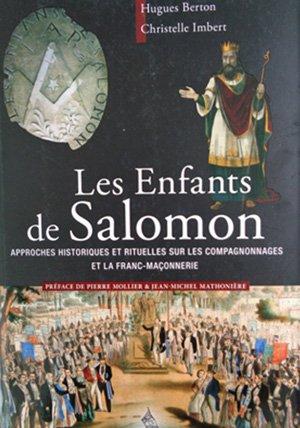 « Les Enfants de Salomon » (7/7) d'Hugues Berton et Christelle Imbert (Éditions Dervy) : Un chemin d'ouverture