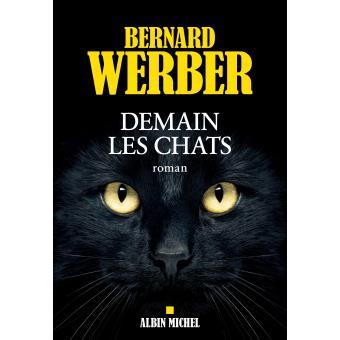 Demain les chats de Bernard Werber (Albin Michel)