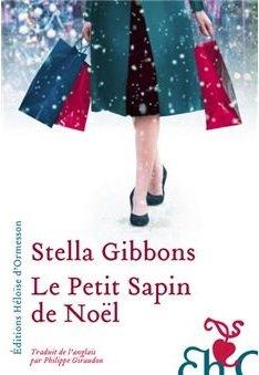 «Le petit sapin de Noël» de Stella Gibbons (Éditions Heloïse d'Ormesson)