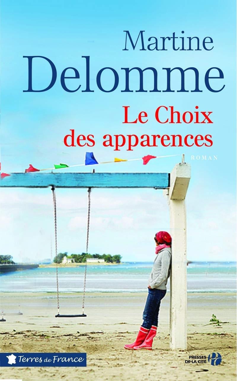 Le Choix des apparences – Martine Delomme