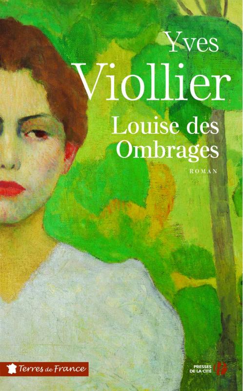Louise des Ombrages de Yves Viollier